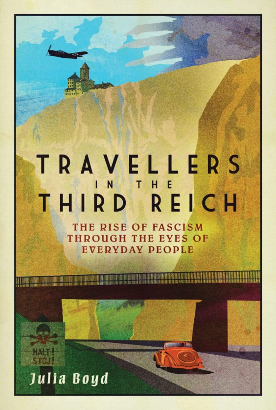 Travellers-in-the-Third-Reich-by-Julia-Boyd_cover-880x1307.jpg