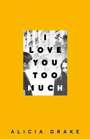 I LOVE YOU TOO MUCH